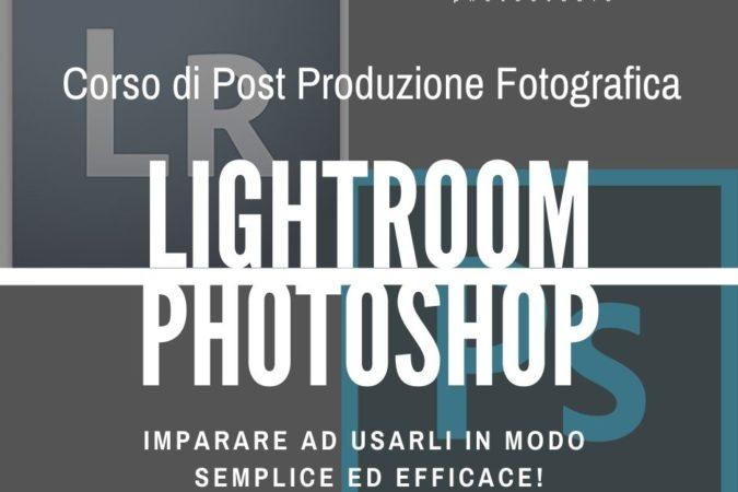 Photoshop e Lightroom: imparare ad usarli in modo semplice ed efficace!